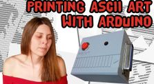 Printing ASCII Art with an Arduino and a Vintage Printer by Main emilysoddities channel